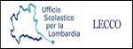 Ufficio scolastico per la Lombardia - Lecco